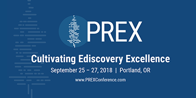 Eliminating the Ediscovery Frankenstein: PREX 2018 Aims to Build a Better 'Monster'