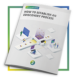 How to Establish an Ediscovery Process