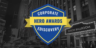 Help Recognize the Heroes of In-House Ediscovery