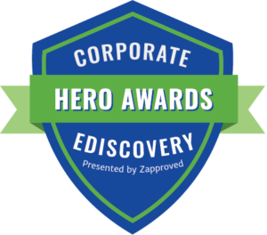 Corporate Ediscovery Hero Awards Logo presented by Zapproved