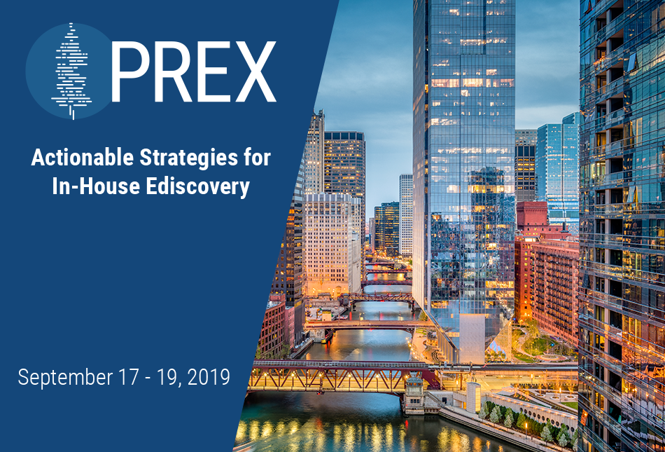 PREX 2019 – the premier conference for in-house ediscovery professionals