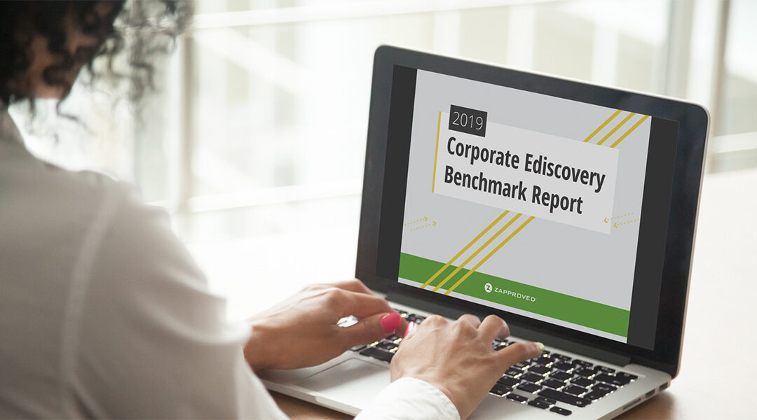 Corporate Ediscovery Benchmark Report 2019
