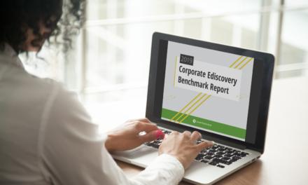 2019 Corporate Ediscovery Benchmark Report