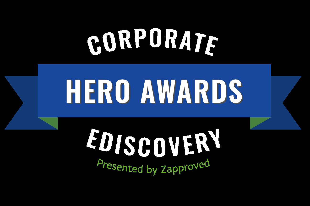 Corporate E-Discovery Hero Awards