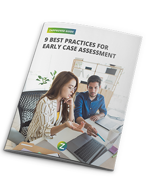 9 Best Practices For Early Case Assessment Guide