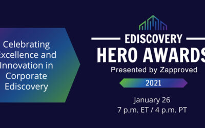 The 2021 Ediscovery Hero Awards is Almost Here!