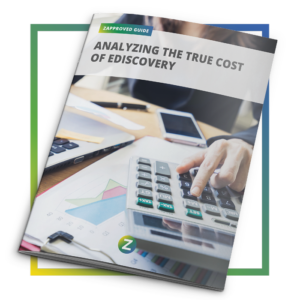 Guide: Analyzing the True Cost of Ediscovery