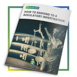 Guide: How To Respond To A Regulatory Investigation